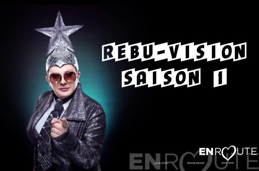 Rebuvision – Saison 1