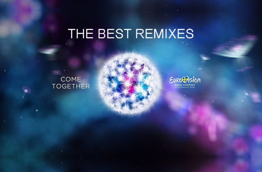 Eurovision 2016 – The Best Remixes