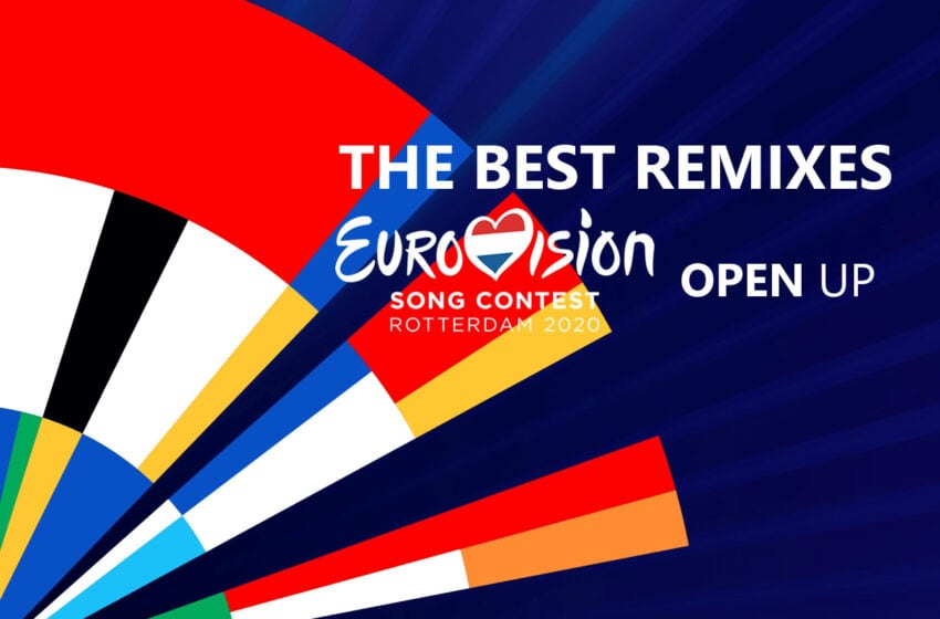 Eurovision 2020 – The Best Remixes