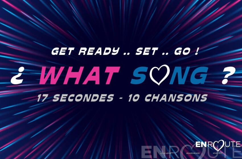 À vous de jouer : What Song – Saison 2